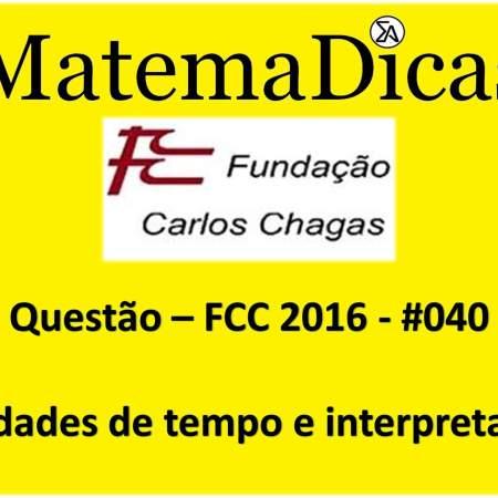 resolução de exercícios de matemática unidades de tempo interpretação fcc 2016