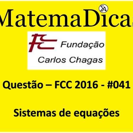 resolução de exercícios sistemas de equações fcc 2016
