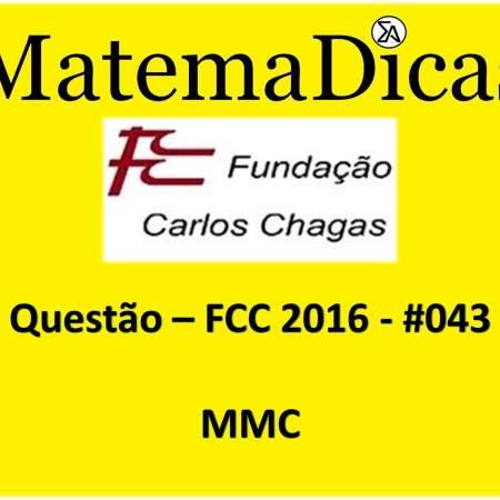 resolução de exercícios que envolvem o mmc fcc 2016