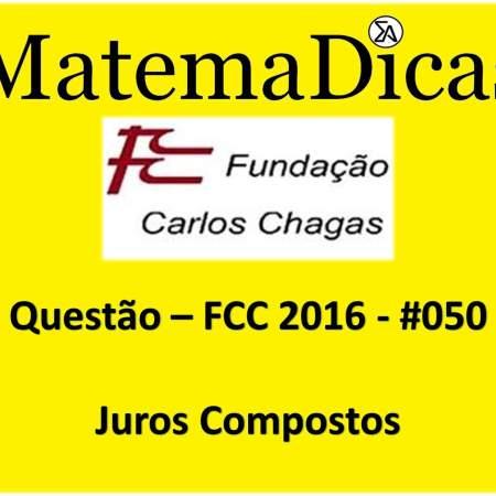 resolução de exercícios de matemática banca fcc 2016 juros compostos