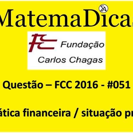 resolução de exercícios de matemática banca fcc 2016 matemática financeira situação problema