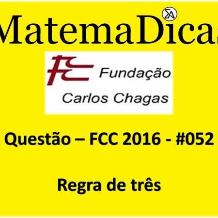 resolução de exercícios de matemática banca fcc 2016 regra de trê