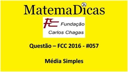 resolução de exercícios de matemática banca fcc 2016 média simples