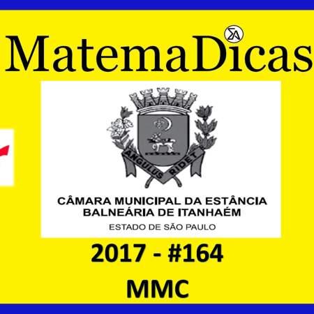 mmc vunesp 2018 resolução de exercícios e questões de provas concursos e vestibulares câmara municipal estância balneária de itanhaém