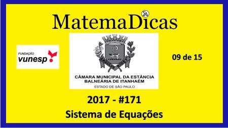 sistemas de equações vunesp 2018 resolução de exercícios e questões de provas concursos e vestibulares câmara municipal estância balneária de itanhaém