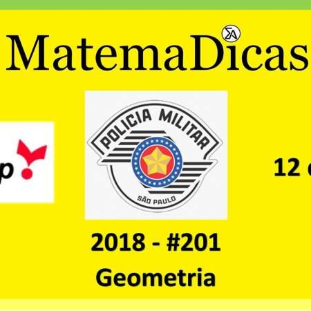 Geometria Vunesp 2018 resolução de exercícios e questões de provas concursos e vestibulares pmsp