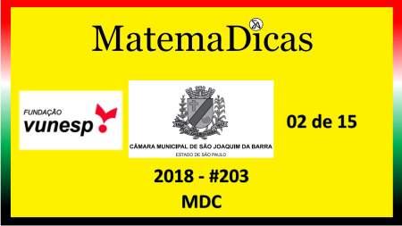 MDC Vunesp 2018 resolução de exercícios e questões de provas concursos e vestibulares câmara municipal são joaquim da barra