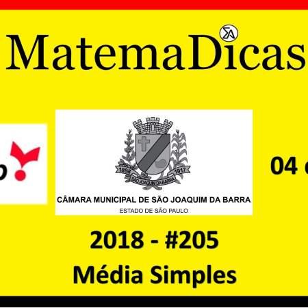Média Simples- Vunesp 2018 resolução de exercícios e questões de provas concursos e vestibulares câmara municipal são joaquim da barra