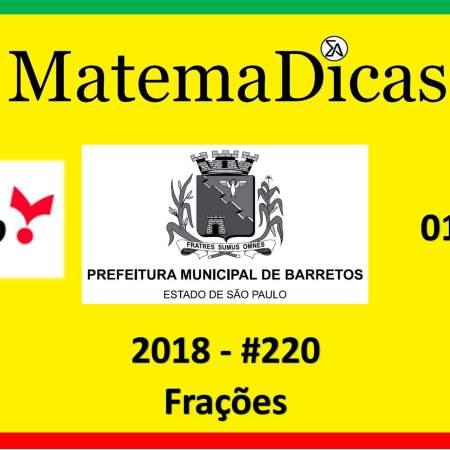 concurso da prefeitura de barretos frações vunesp 2018 exercício e questão resolvido
