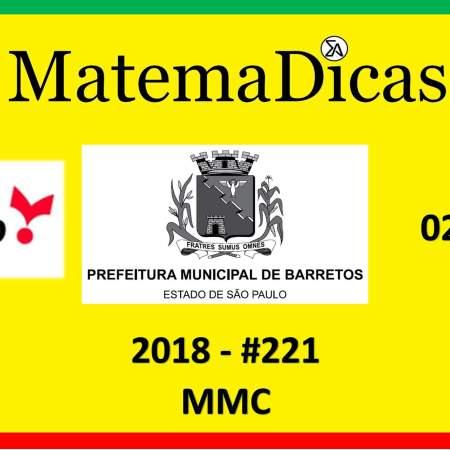 concurso da prefeitura de barretos mmc vunesp 2018 exercício e questão resolvido