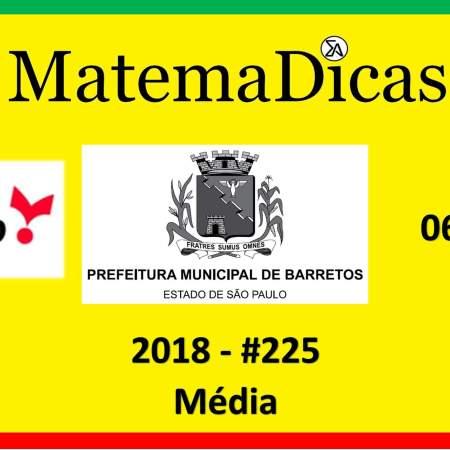 concurso da prefeitura de barretos média vunesp 2018 exercício e questão resolvido