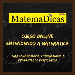 Banner de 250x250px do Curso Online Entendendo a Matemática do MatemaDicas