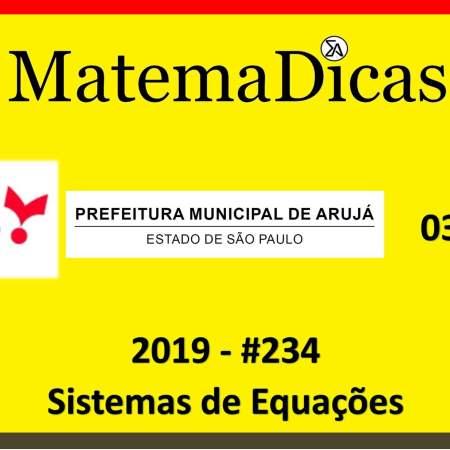 exercícios e questões de sistemas de equações vunesp 2019 prefeitura de arujá