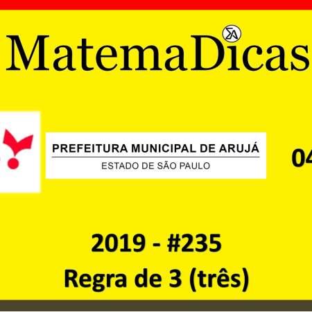 exercício de regra de três vunesp 2019 concurso prefeitura municipal de arujá