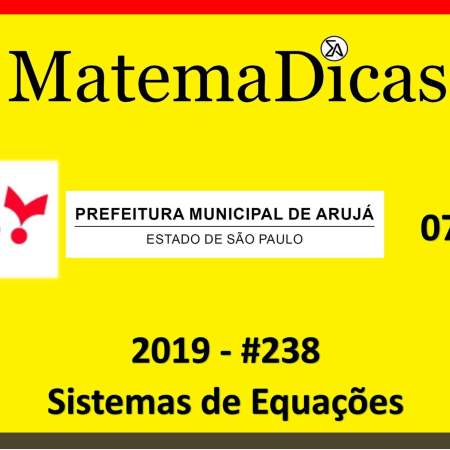 exercício questão de sistemas de equações vunesp 2019 concurso da prefeitura de arujá