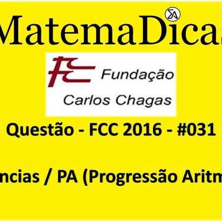 FCC 2016 exercícios de Sequências lógicas progressão Aritmética para cocnursos Raciocínio Lógico Matemático MatemaDicas