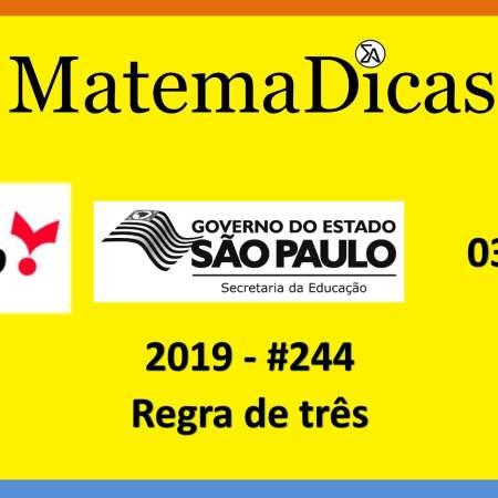 concurso da secretaria de educação do governo de são paulo vunesp 2019 regra de três
