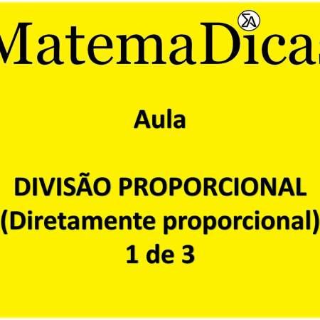 aula de divisão proporcional inversamente e diretamente