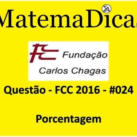 exercícios e questões de porcentagem para concursos públicos prova da fcc 2016
