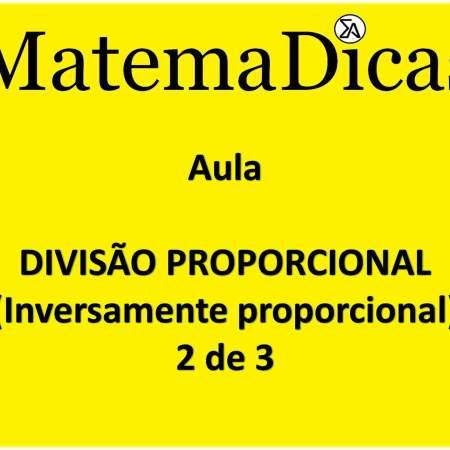 aula de divisão proporcional matemadicas