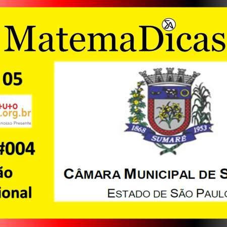 Divisão Proporcional (04 de 05) – Câmara de Sumaré – Instituto Mais (2018) – #004 – Matemática