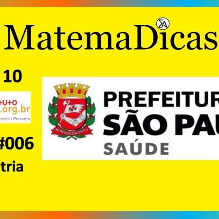 Geometria (01 de 10) – Prefeitura de São Paulo – Instituto Mais (2017) – #006 – Matemática
