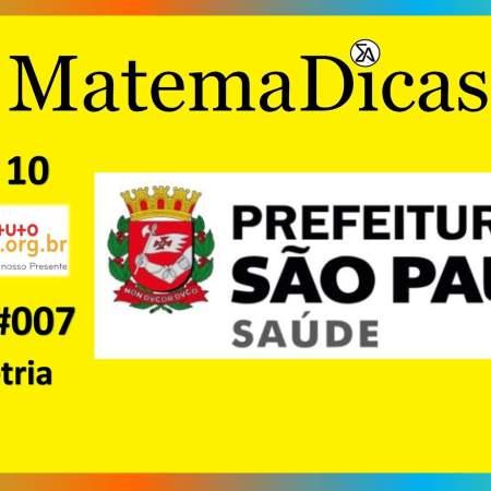 Geometria (02 de 10) – Prefeitura de São Paulo – Instituto Mais (2017) – #007 – Matemática