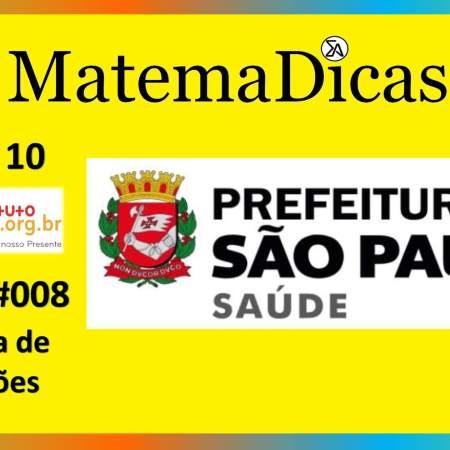 Sistema de Equações (03 de 10) – Prefeitura de São Paulo – Instituto Mais (2017) – #008 – Matemática