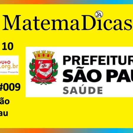Equação 1º Grau (04 de 10) – Prefeitura de São Paulo – Instituto Mais (2017) – #009 – Matemática