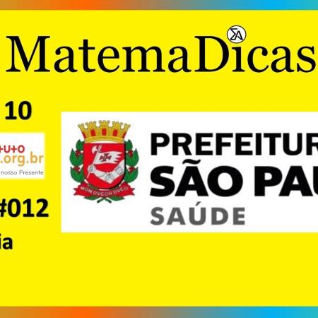 Média (07 de 10) – Prefeitura de São Paulo – Instituto Mais (2017) – #012 – Matemática