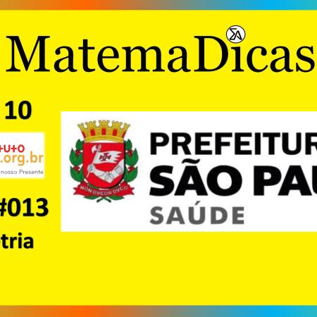 Geometria (08 de 10) – Prefeitura de São Paulo – Instituto Mais (2017) – #013 – Matemática