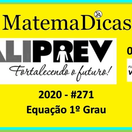 Equação 1º grau (01 de 10) – Valiprev – Vunesp 2020 – #0271 – Matemática