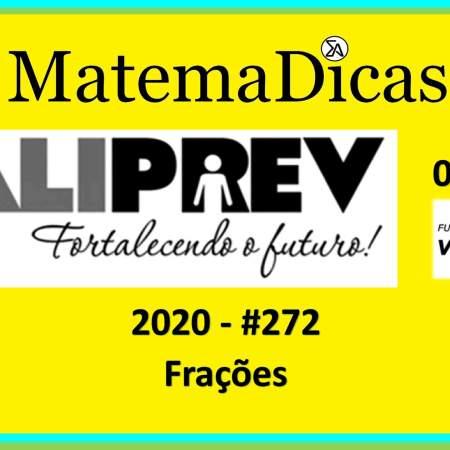 Frações (02 de 10) – Valiprev – Vunesp 2020 – #0272 – Matemática