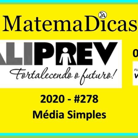 Média Simples (08 de 10) – Valiprev – Vunesp 2020 – #0278 – Matemática