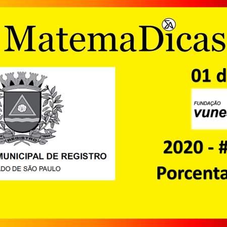 Porcentagem (01 de 10) – Prefeitura Registro – Vunesp 2018 – #0281 – Matemática