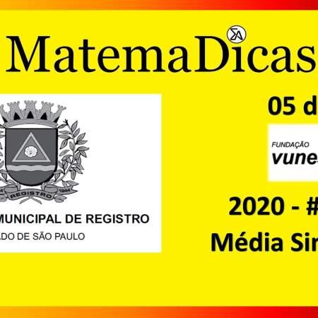 Média Simples (05 de 10) – Prefeitura Registro – Vunesp 2018 – #0285 – Matemática