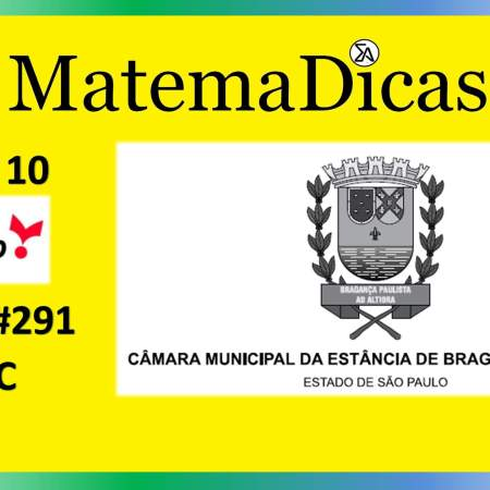 MDC (02 de 10) – Câmara de Bragança Paulista – Vunesp 2020 – #0292 – Matemática
