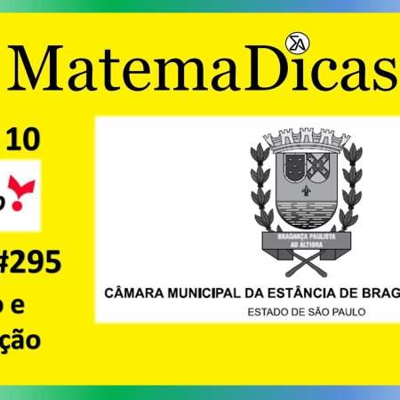 Razão e Proporção (05 de 10) – Câmara de Bragança Paulista – Vunesp 2020 – #0295 – Matemática