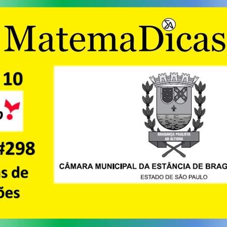 Sistemas de Equações (09 de 10) – Câmara de Bragança Paulista – Vunesp 2020 – #0299 – Matemática