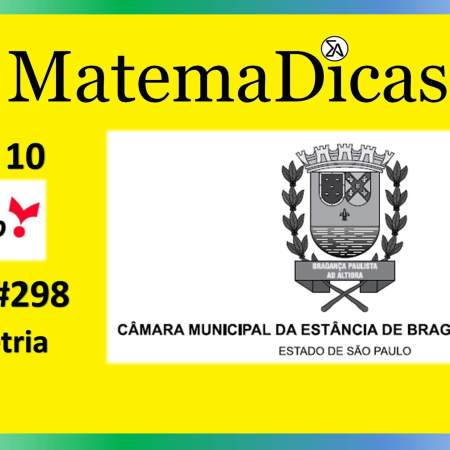 Geometria (10 de 10) – Câmara de Bragança Paulista – Vunesp 2020 – #0300 – Matemática