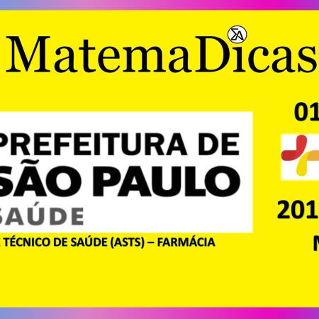 Média (01 de 08) – Assist. Téc. Saúde (ASTS) - Pref. SP – Instituto Mais (2017) – #015 – Matemática