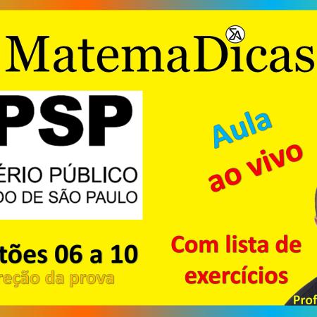 01/09/2020 - Correção da prova - Vunesp 2018 - MPSP - Questões 06 a 10