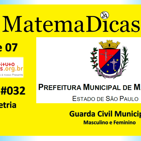 Geometria (01 de 07) – Guarda Civil Municipal - Prefeitura Mairiporã – Instituto Mais (2019) – #031 – Matemática