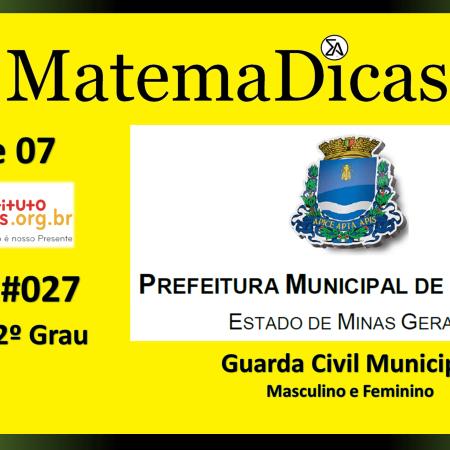 Equação 2º grau (04 de 07) – Guarda Civil Municipal - Prefeitura Guaxupé – Instituto Mais (2018) – #027 – Matemática