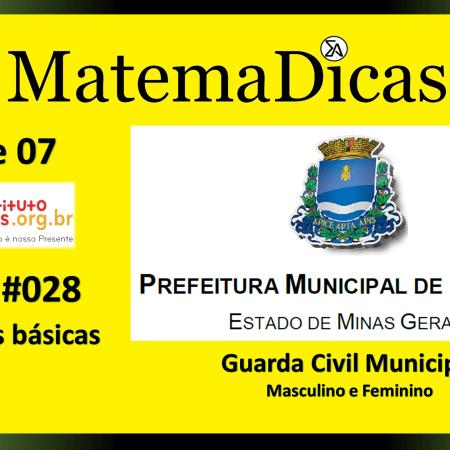 Operações básicas (05 de 07) – Guarda Civil Municipal - Prefeitura Guaxupé – Instituto Mais (2018) – #028 – Matemática
