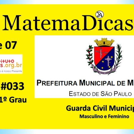 Equação 1º Grau (03 de 07) – Guarda Civil Municipal - Prefeitura Mairiporã – Instituto Mais (2019) – #033 – Matemática