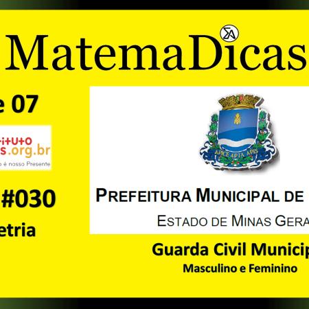 Geometria (07 de 07) – Guarda Civil Municipal - Prefeitura Guaxupé – Instituto Mais (2018) – #030 – Matemática