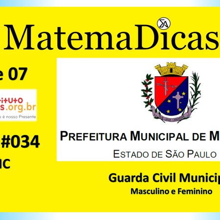 MMC (04 de 07) – Guarda Civil Municipal - Prefeitura Mairiporã – Instituto Mais (2019) – #034 – Matemática