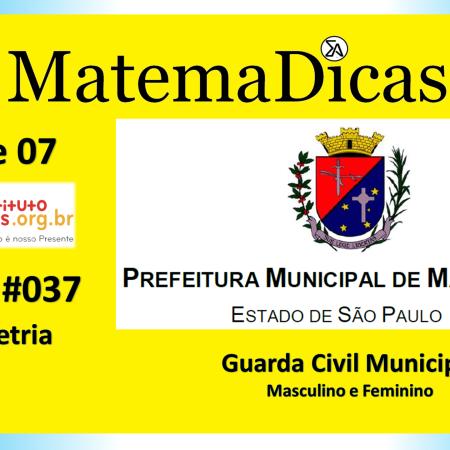 Equação 2º grau (07 de 07) – Guarda Civil Municipal - Prefeitura Mairiporã – Instituto Mais (2019) – #037 – Matemática