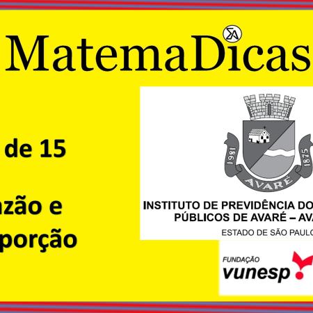 Razão e Proporção (01 de 15) – AVAREPREV – Vunesp 2020 – #0311 – Matemática
